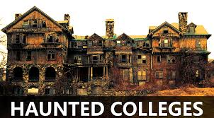 Haunted colleges